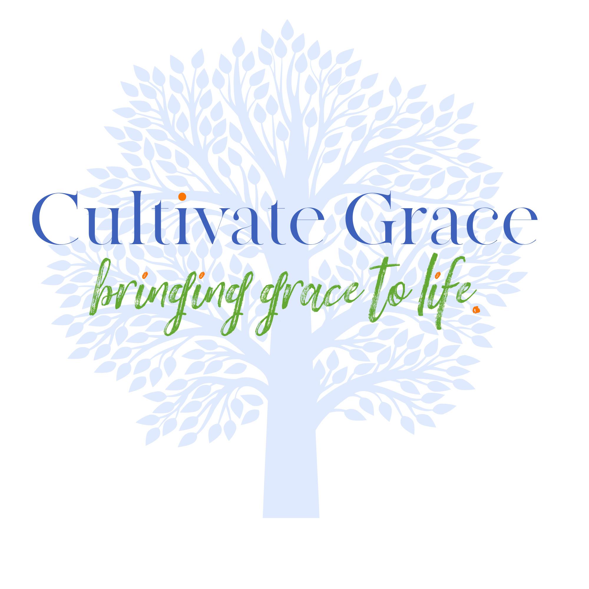 Cultivate Grace
